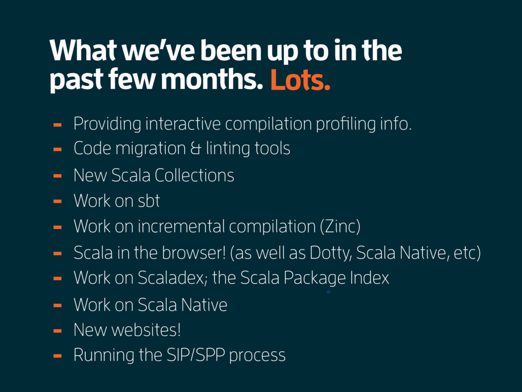 What we've been up to in the past few months. =...