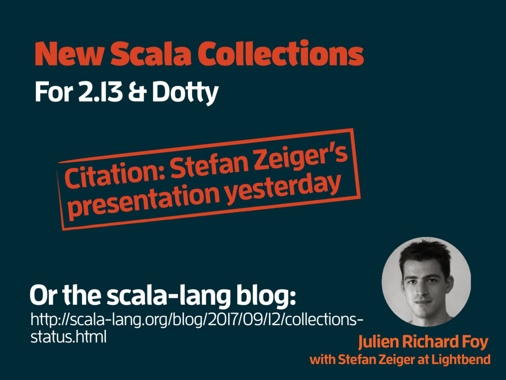 New Scala Collections For 2.13 & Dotty Julien R...