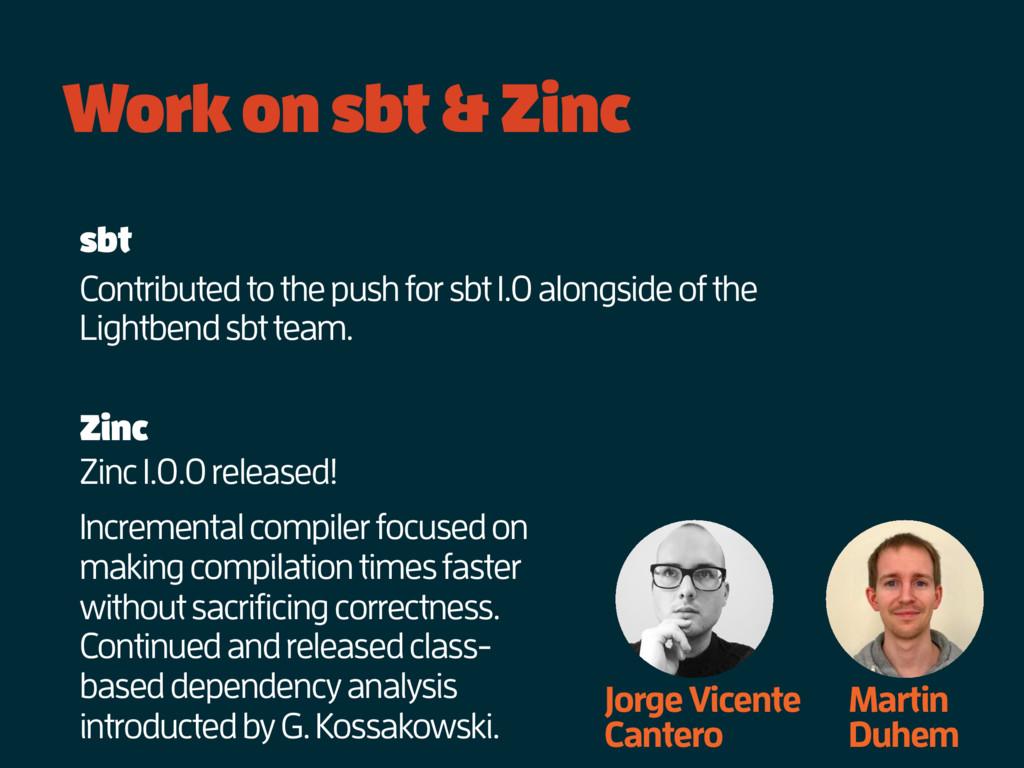 Work on sbt & Zinc Jorge Vicente Cantero Martin...