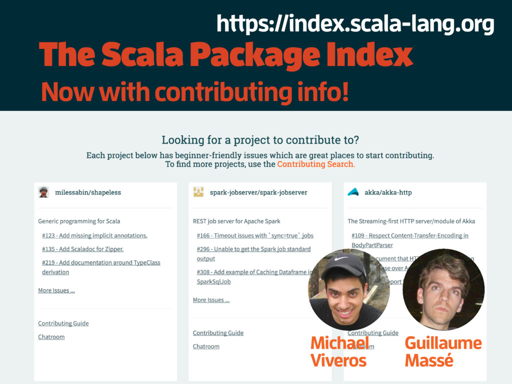 The Scala Package Index Guillaume Massé Michael...
