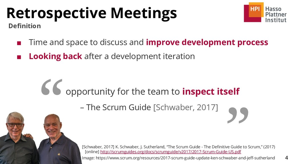 Retrospective Meetings 4 Definition opportunity ...