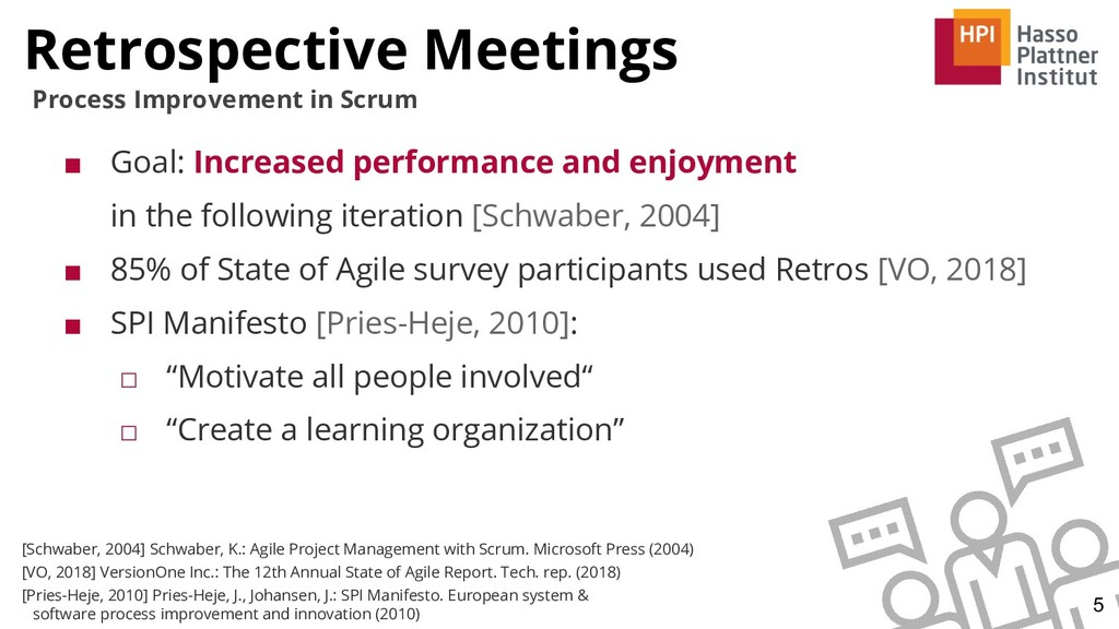 Retrospective Meetings 5 Process Improvement in...