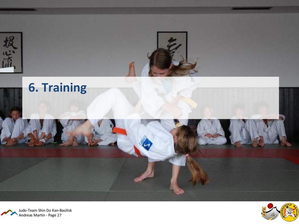 Andreas Martin - Page 27 6. Training Judo-Team ...