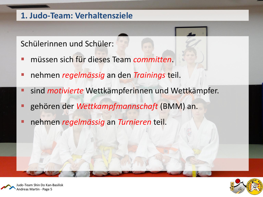 Andreas Martin - Page 5 1. Judo-Team: Verhalten...