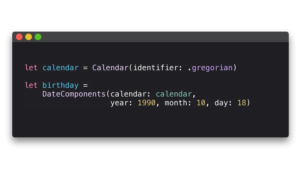 let calendar = Calendar(identifier: .gregorian)...