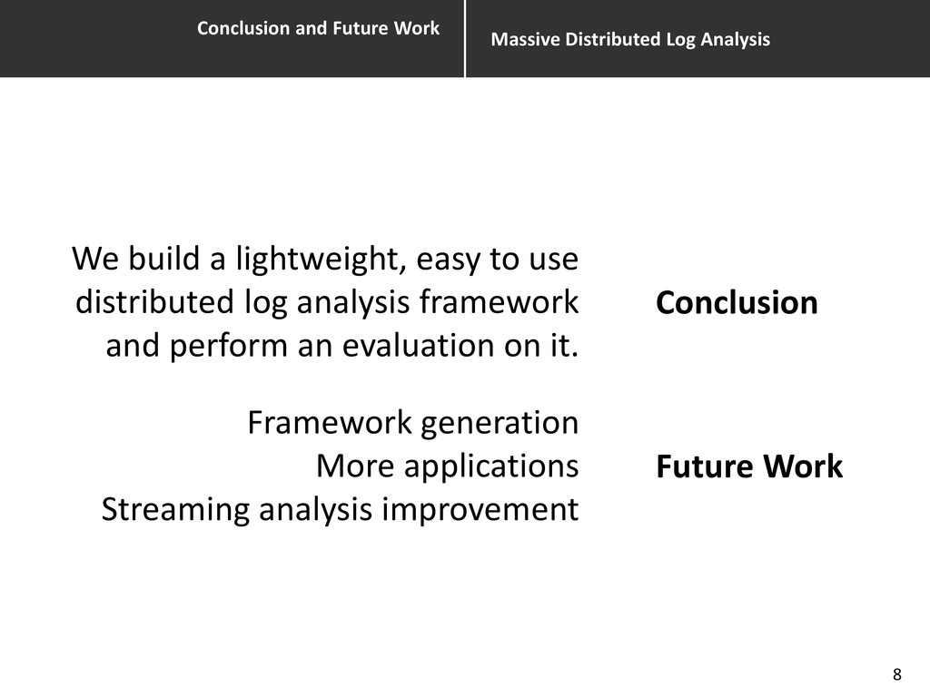Conclusion and Future Work Massive Distributed ...