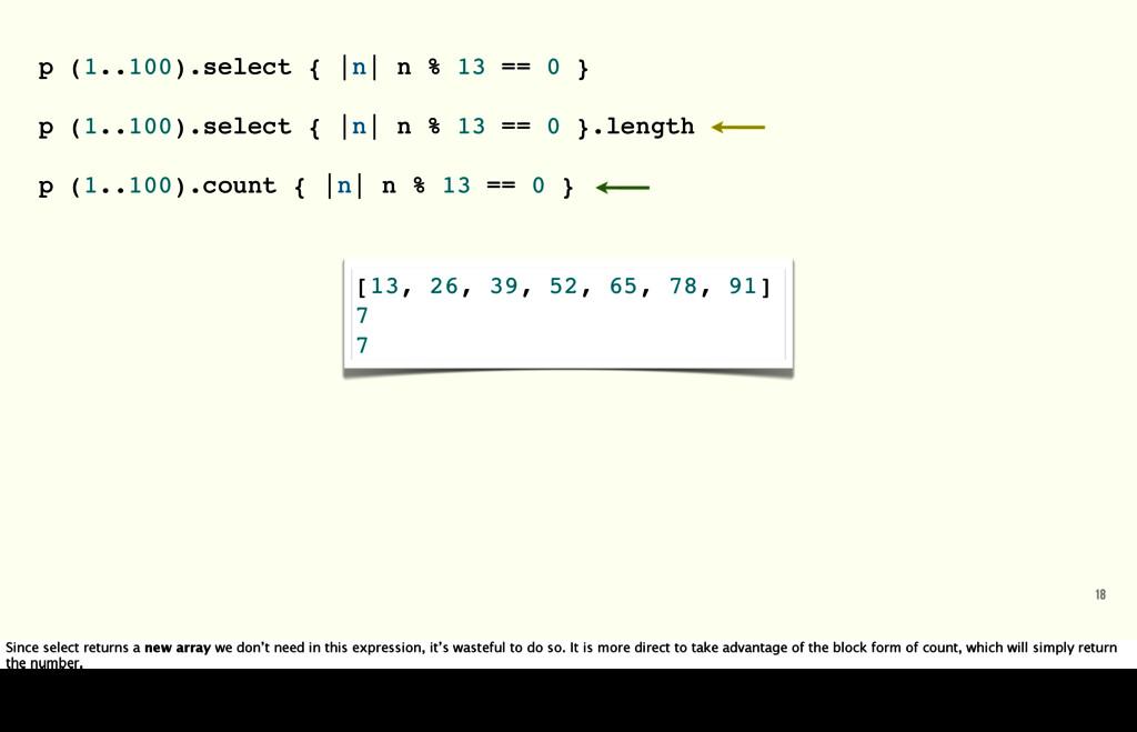 18 p (1..100).select { |n| n % 13 == 0 } p (1.....