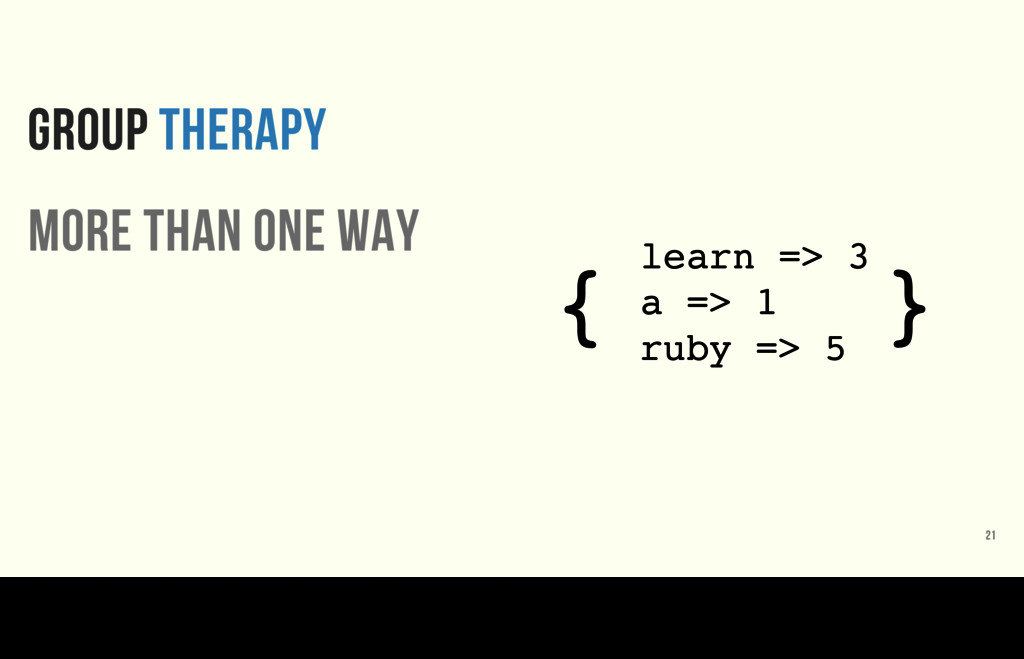 GROUP THERAPY more than one way 21 learn => 3 a...