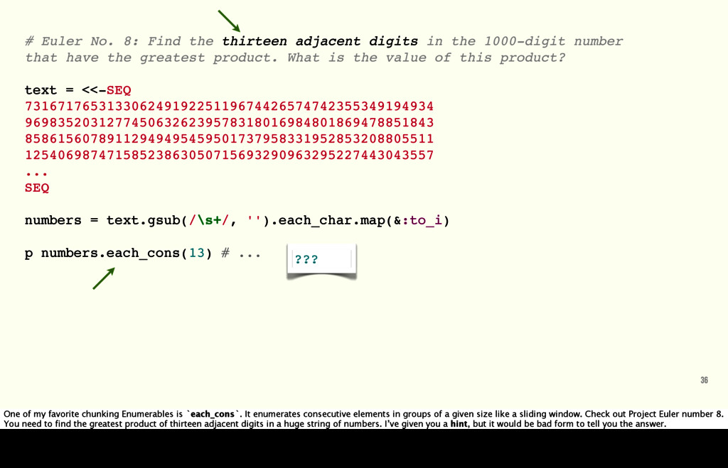 # Euler No. 8: Find the thirteen adjacent digit...
