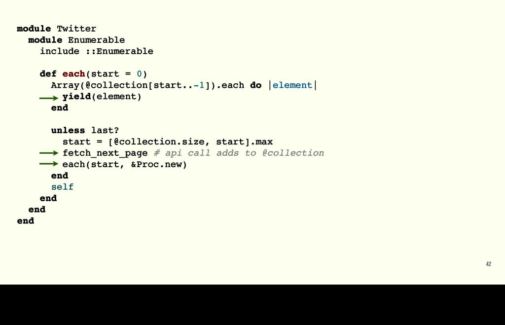 module Twitter module Enumerable include ::Enum...