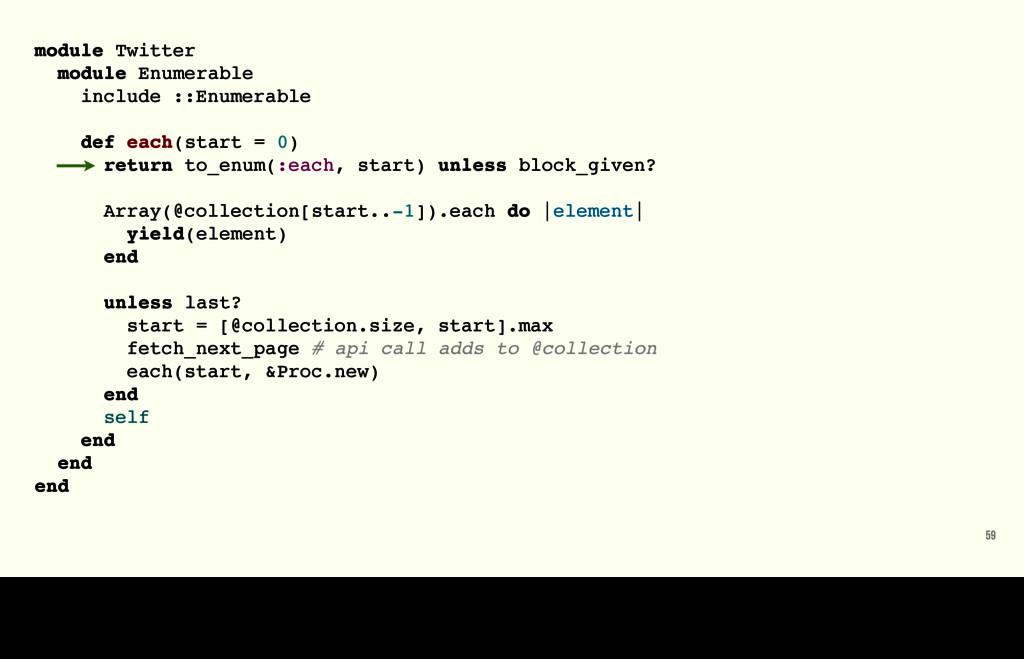 59 module Twitter module Enumerable include ::E...