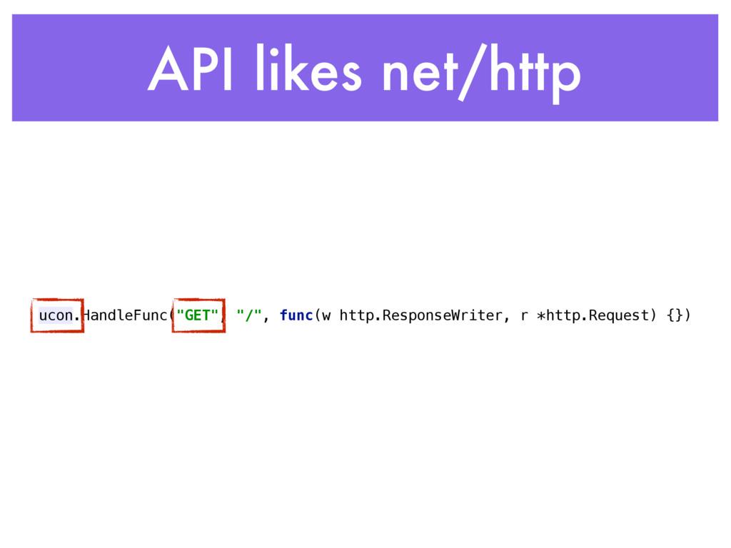 "API likes net/http ucon.HandleFunc(""GET"", ""/"", ..."