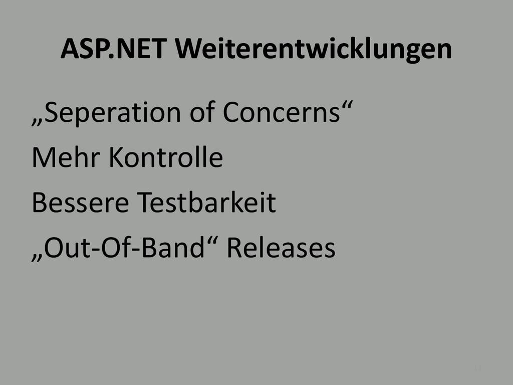 """ASP.NET Weiterentwicklungen """"Seperation of Conc..."""