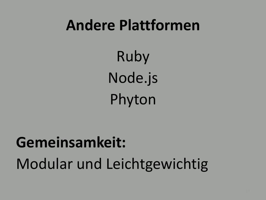 Andere Plattformen Ruby Node.js Phyton Gemeinsa...