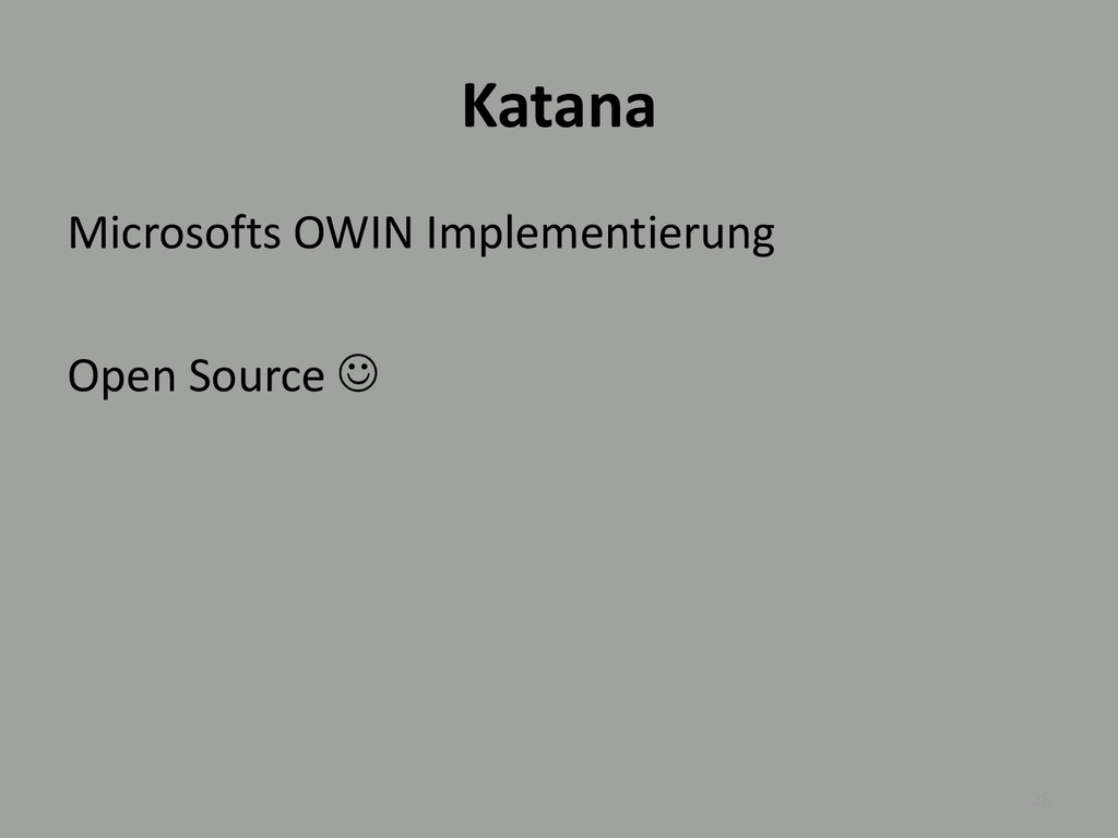 Katana Microsofts OWIN Implementierung Open Sou...