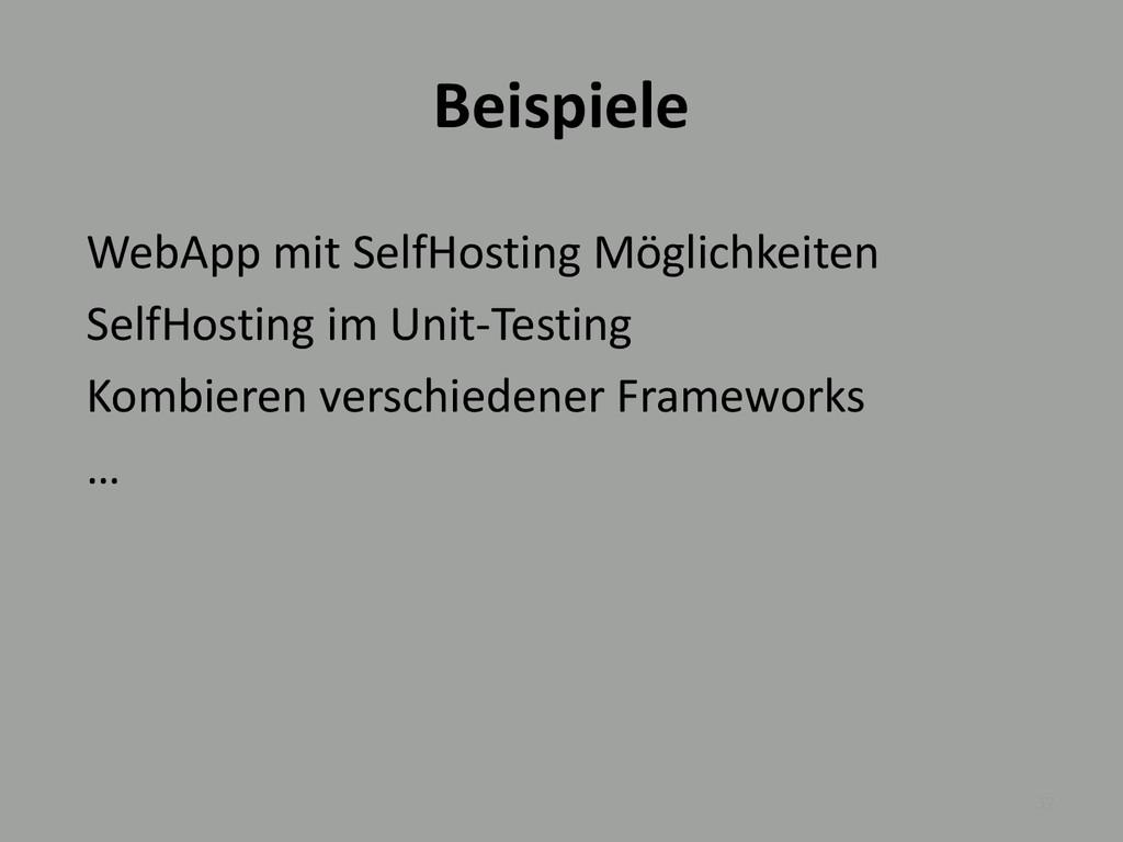 Beispiele 32 WebApp mit SelfHosting Möglichkeit...