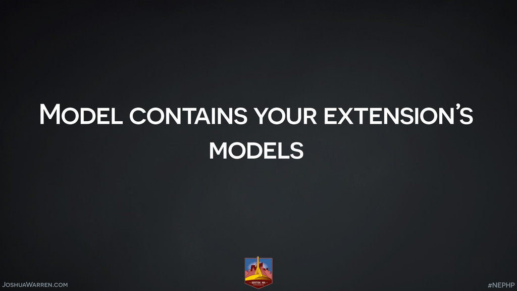 JoshuaWarren.com Model contains your extension'...