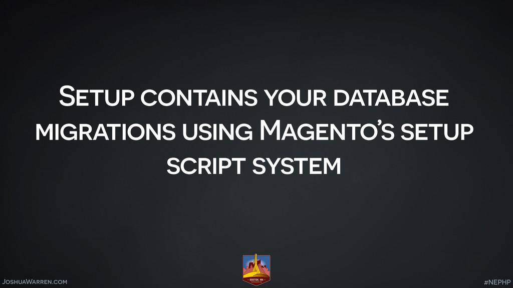 JoshuaWarren.com Setup contains your database m...