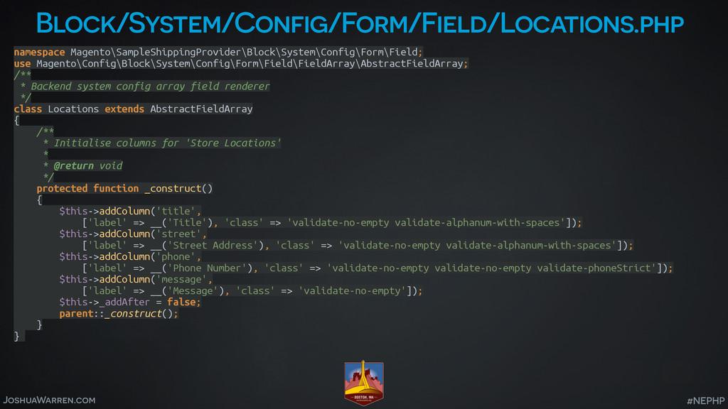 JoshuaWarren.com #NEPHP Block/System/Config/For...