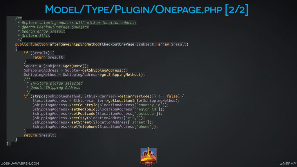 JoshuaWarren.com #NEPHP Model/Type/Plugin/Onepa...