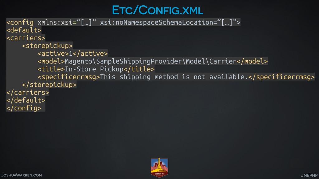JoshuaWarren.com #NEPHP Etc/Config.xml <config ...