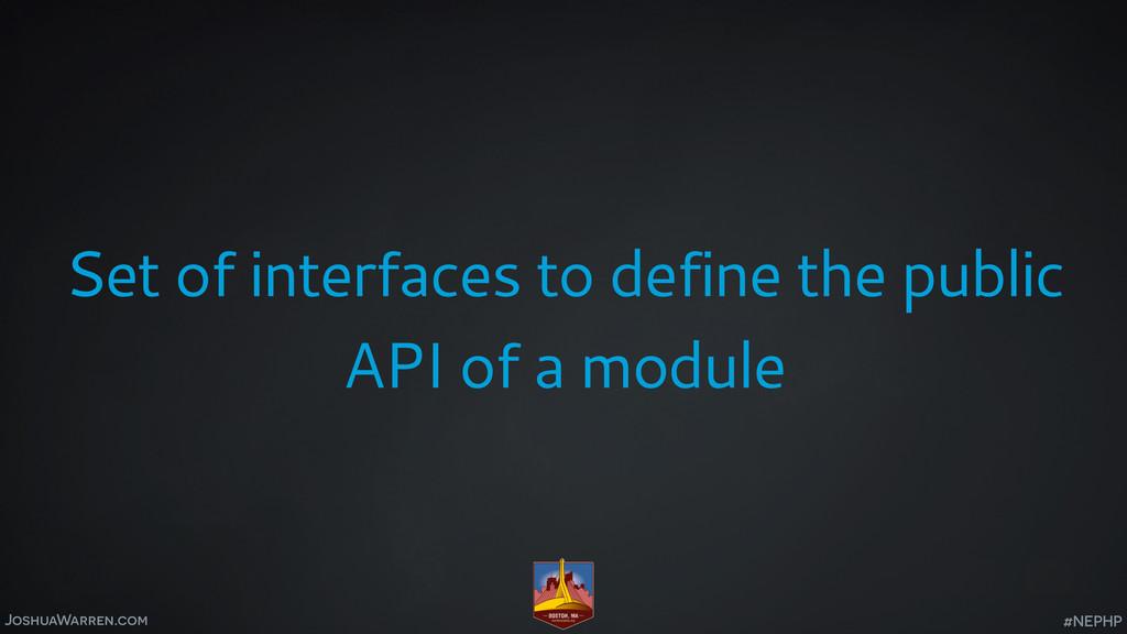 JoshuaWarren.com Set of interfaces to define th...