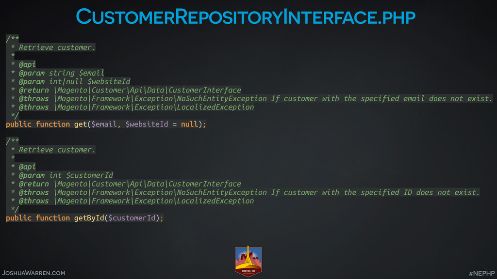 JoshuaWarren.com #NEPHP CustomerRepositoryInter...