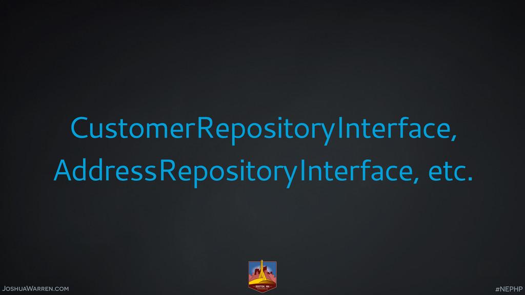 JoshuaWarren.com CustomerRepositoryInterface, A...