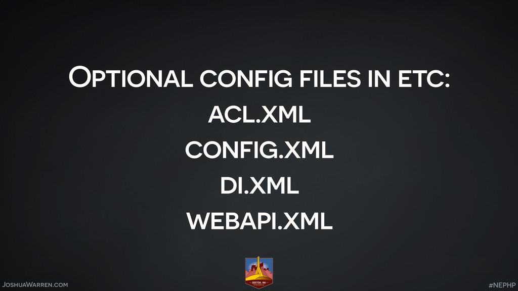 JoshuaWarren.com Optional config files in etc: ...