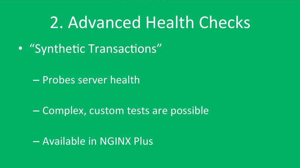 "2. Advanced Health Checks  • ""Synt..."