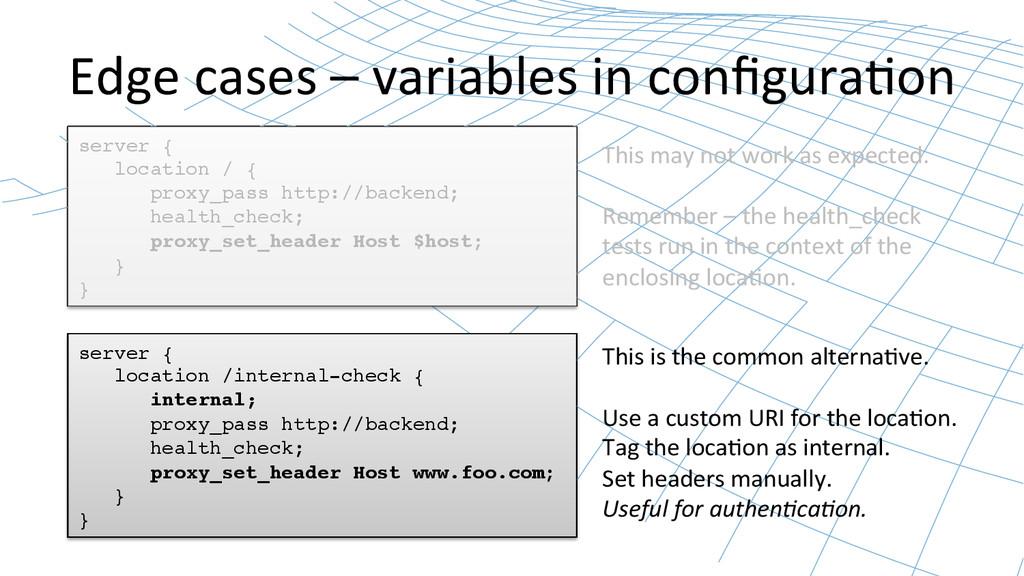 Edge cases – variables in configu...