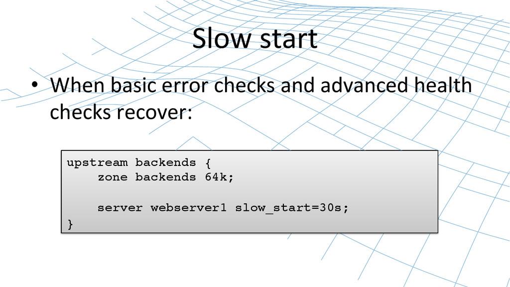 Slow start  • When basic error ...