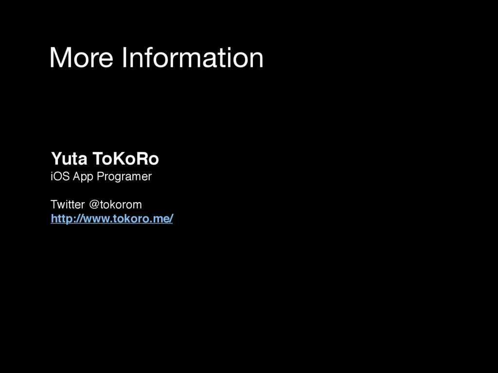 More Information Yuta ToKoRo iOS App Programer ...