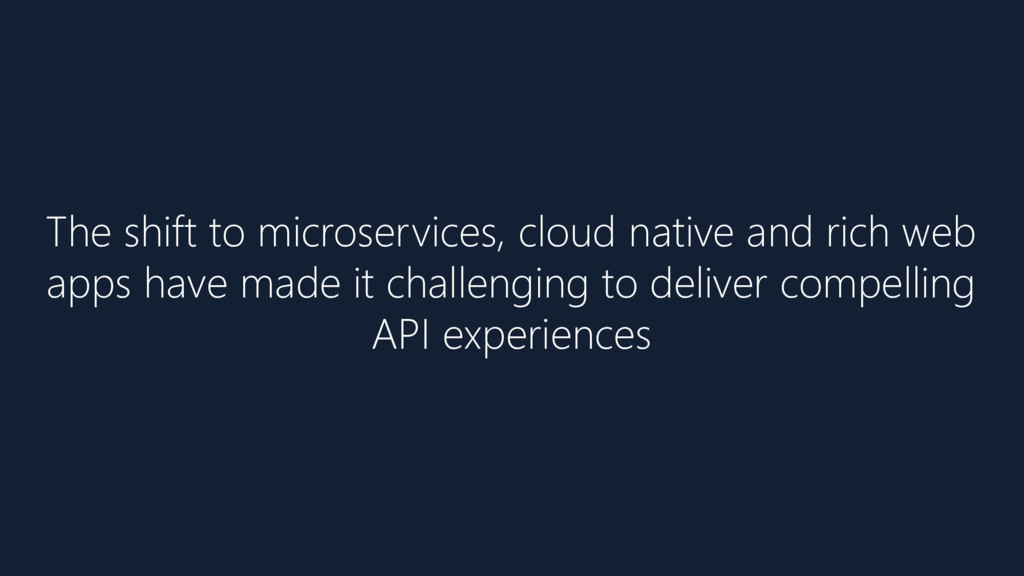 The shift to microservices, cloud native and ri...