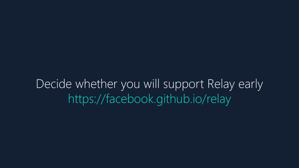 Decide whether you will support Relay early htt...