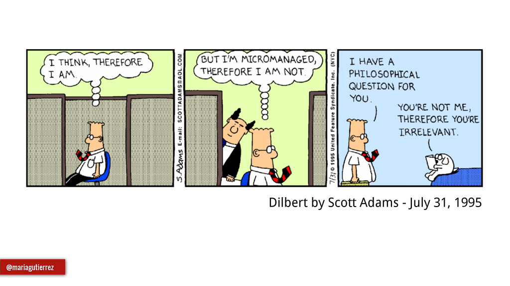 Dilbert by Scott Adams - July 31, 1995 @mariagu...