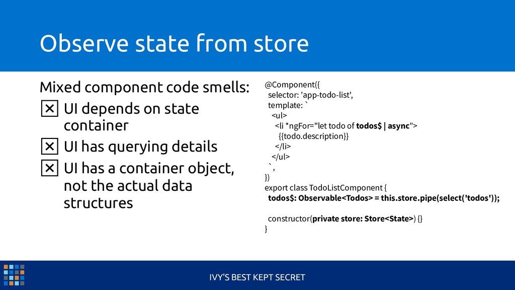 Observe state from store Mixed component code s...