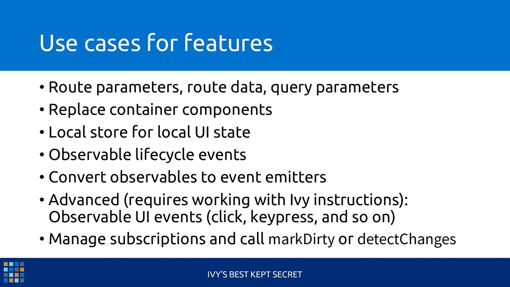 Use cases for features • Route parameters, rout...