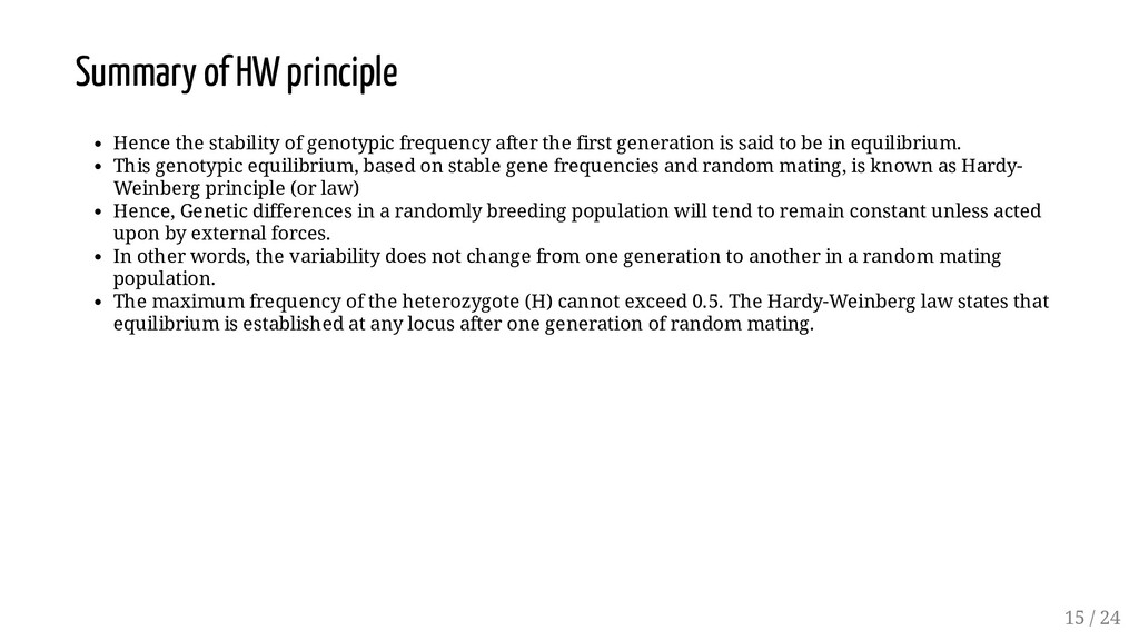 Summary of HW principle Hence the stability of ...