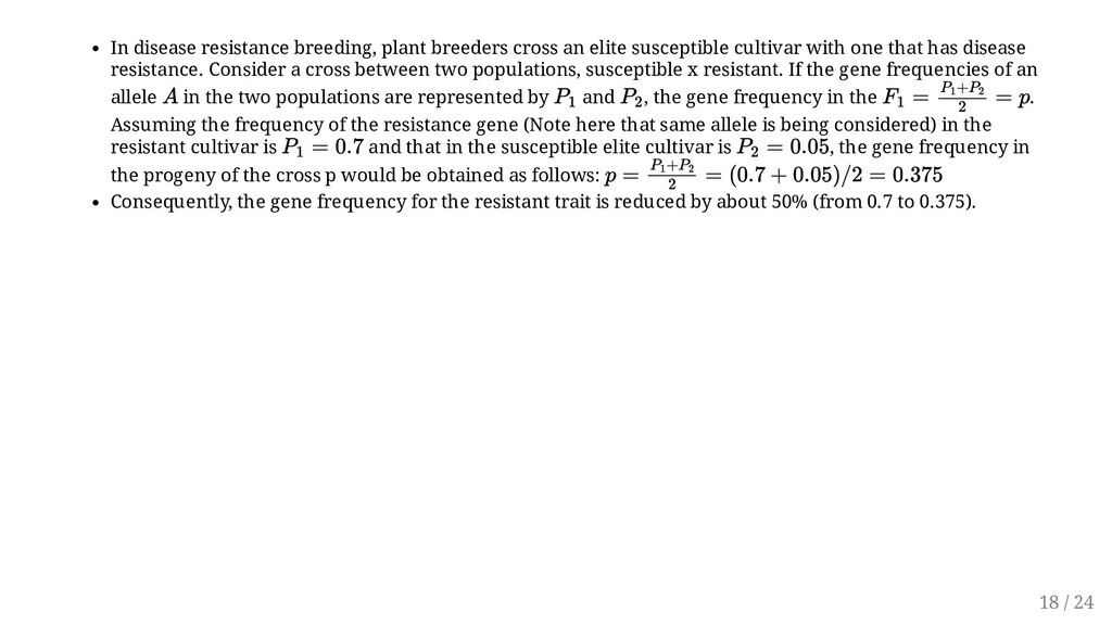 In disease resistance breeding, plant breeders ...