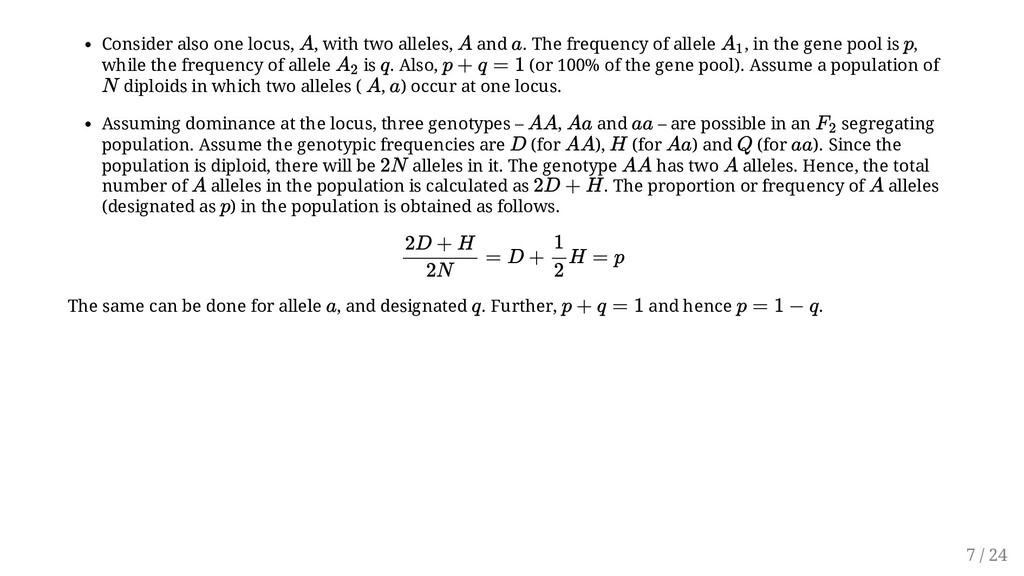 Consider also one locus, , with two alleles, an...