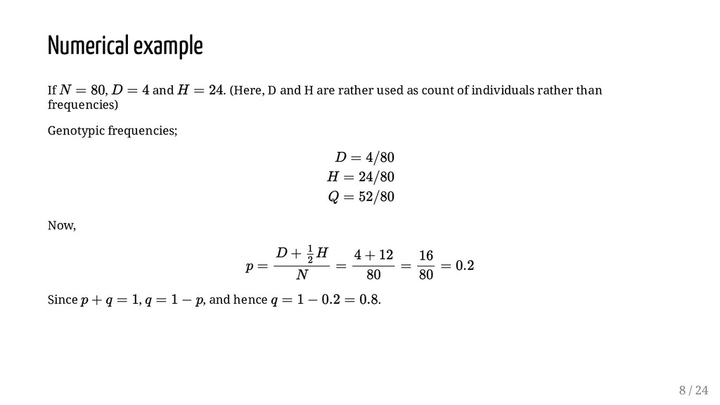 Numerical example If , and . (Here, D and H are...