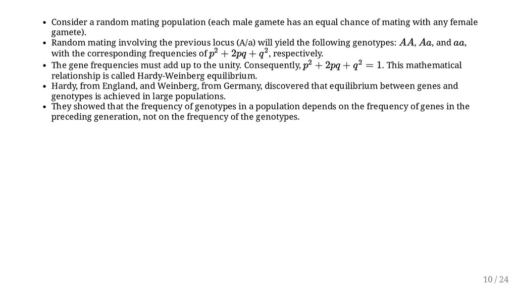 Consider a random mating population (each male ...