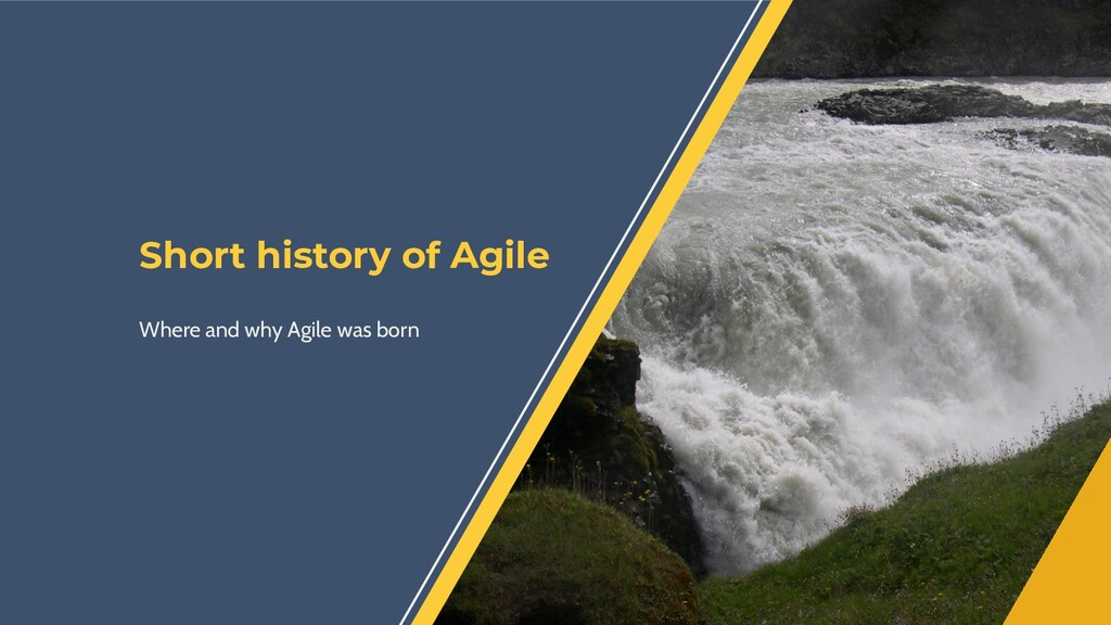 Short history of Agile Where and why Agile was ...