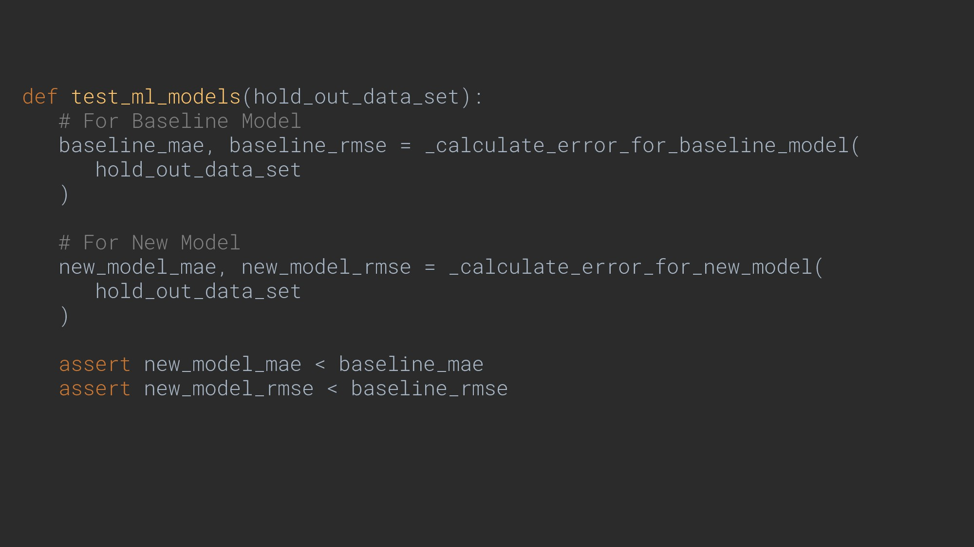 def test_ml_models(hold_out_data_set): # For Ba...