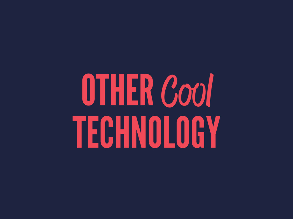 OTHER Cool TECHNOLOGY