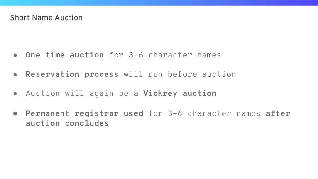Short Name Auction ● One time auction for 3-6 c...