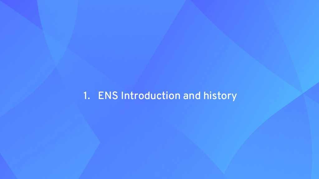 1. ENS Introduction and history
