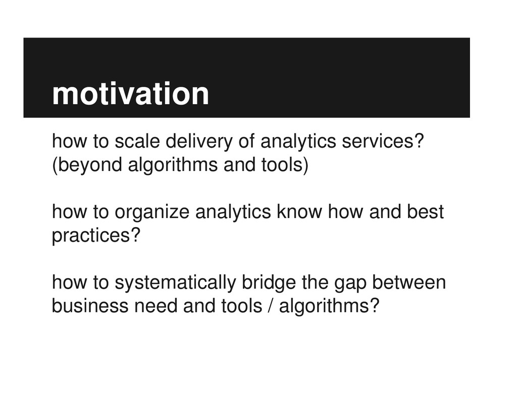motivation how to scale delivery of analytics s...