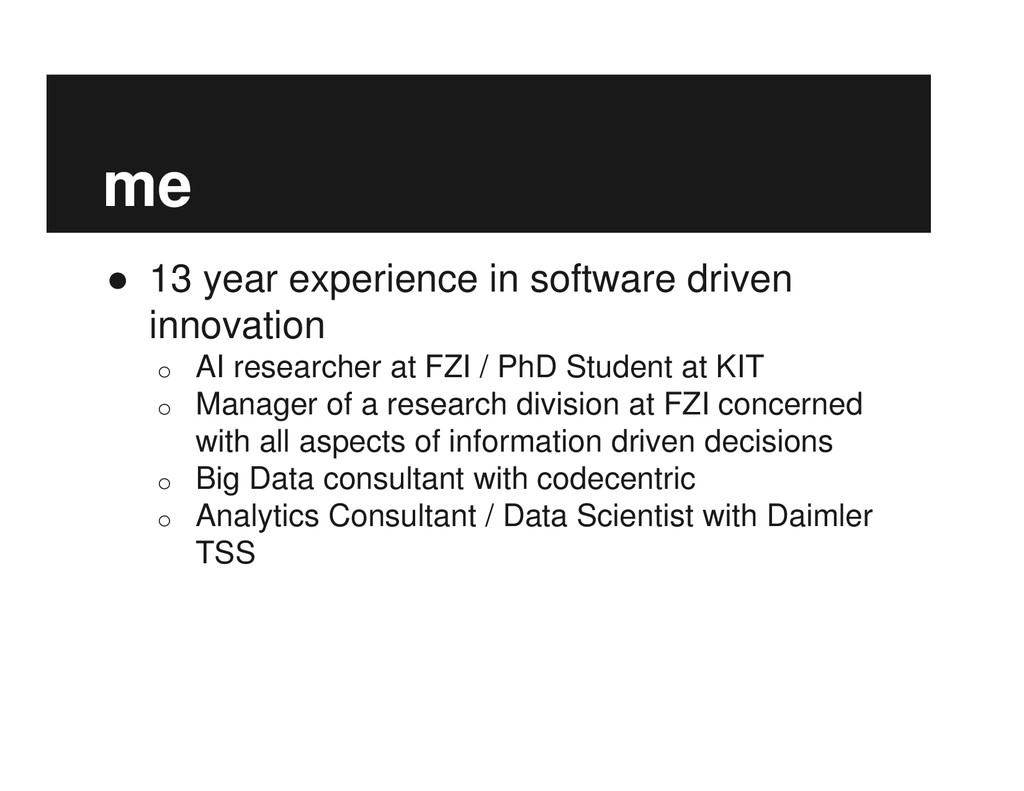 me ● 13 year experience in software driven inno...